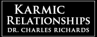 Karmic Relationships - Charles Richards